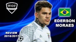 EDERSON MORAES | Benfica | Best Saves & Overall Goalkeeping | 2016/2017 Welcome To Man City (HD)