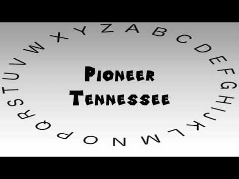 How to Say or Pronounce USA Cities — Pioneer, Tennessee