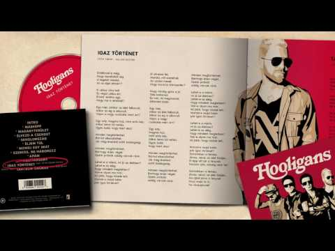 Hooligans -  Igaz Történet Feat. Péter Szabó Szilvia (Official Audio)