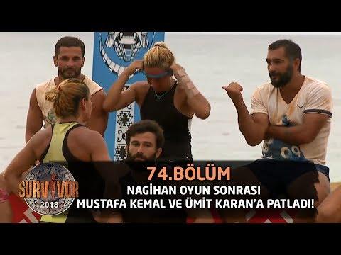 Nagihan oyun sonrası Mustafa Kemal ve Ümit Karan'a patladı! | 74. Bölüm | Survivor 2018