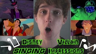 Disney Villain SINGING Impressions (Deleted Scenes)