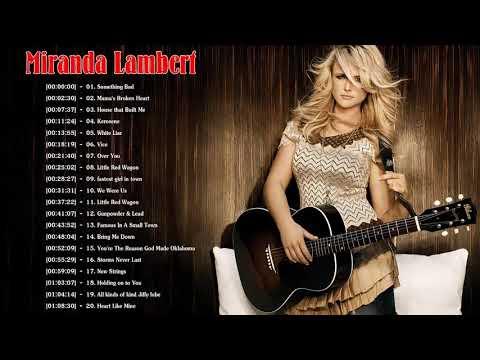 Download Lagu  Best Songs Of Miranda Lambert - Miranda Lambert Greatest Hits Playlist 2018 Mp3 Free