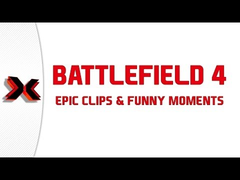 Battlefield 4 - Epic Clips and Funny Moments Ep 5