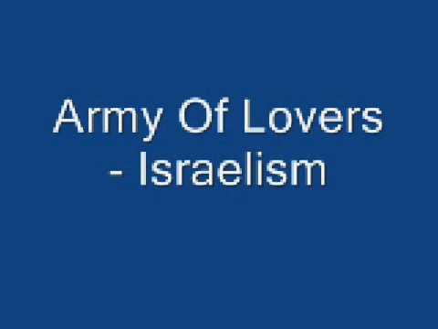 Army Of Lovers - Israelism
