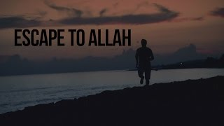 Video: Escape to Allah