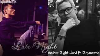 AUDIO | LATE NIGHT | Andree Right Hand X Rhymastic