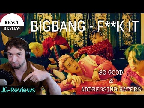 MUSICIAN Reacts & Reviews & Rant BIGBANG - FXXK IT | JG Reviews: K-POP