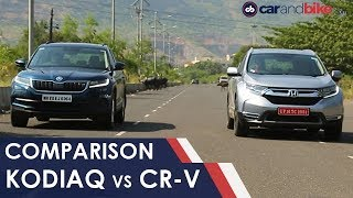 Comparison Review: Skoda Kodiaq Vs Honda CR-V | NDTV carandbike