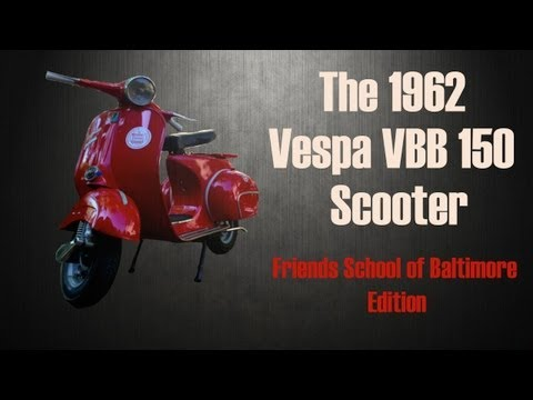 1962 Vespa VBB 150 Scooter- Friends School of Baltimore Special Limited Edition 1/1