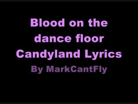 Candyland - Blood on the Dance Floor - Lyrics - YouTube