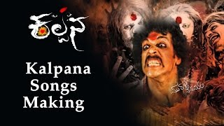 Kalpana - Making of Songs from film Kalpana