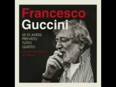 Francesco Guccini - Canzone Per Anna