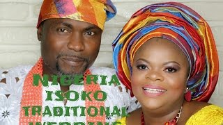 NIGERIA ISOKO TRADITIONAL WEDDING