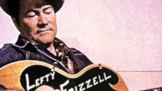 Lefty Frizzell - You Want Everything But Me