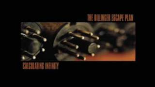 Dillinger Escape Plan - 4th Grade Dropout