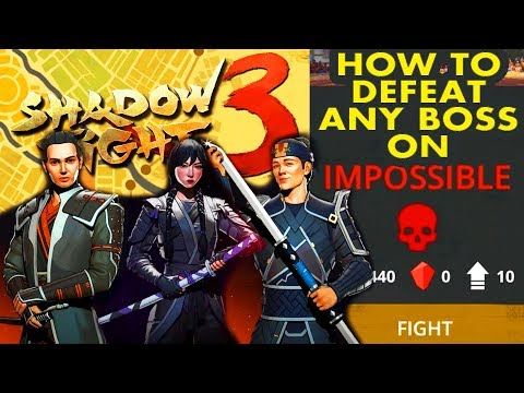 Download Shadow Fight 3. How to Defeat ANY BOSS on IMPOSSIBLE DIFFICULTY. Unbeatable Strategy, Tips.