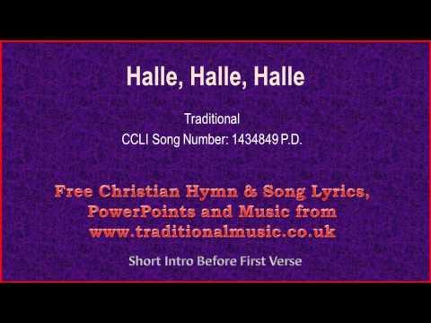 Halle, Halle, Halle - Hymn Lyrics & Music