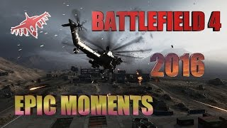 Battlefield 4 epic moments autumn  2016