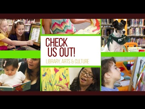 Check Us Out! - Library, Arts & Culture - Ep.12
