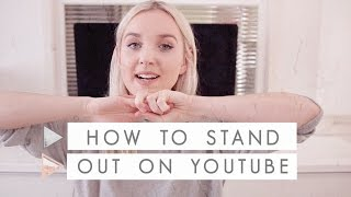 How to Stand Out on Youtube | CHANNEL NOTES