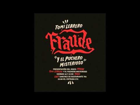 Nudismo de Tomi Lebrero, presentación del disco FRAUDE mayo 2014