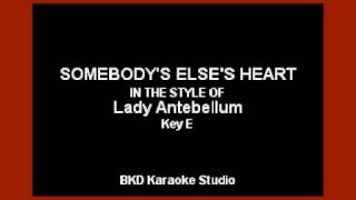Download Lagu Somebody Else's Heart (In the Style of Lady Antebellum) (Karaoke with Lyrics) Gratis STAFABAND