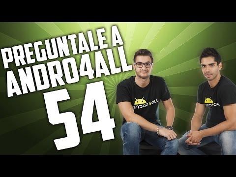 Preg�ntale a Andro4all 54