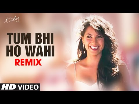 Tum Bhi Ho Wahi Remix Full Song Kites | Hrithik Roshan Barbara...