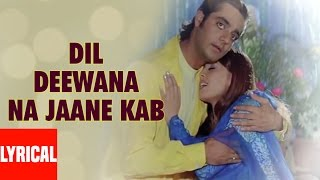 Dil Deewana Na Jaane Lyrical Video | Daag | Chanderchur Singh, Mahima Choudhry