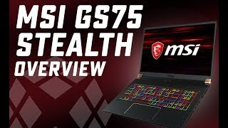 MSI GS75 Stealth Overview - i7-8750H RTX 2060