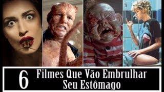 6 FILMES QUE VÃO EMBRULHAR SEU ESTÔMAGO