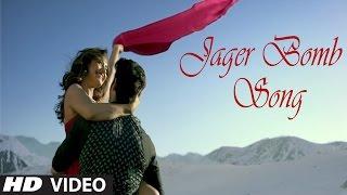 JAGER BOMB Song - Tum Bin 2 | DJ Bravo,Ankit Tiwari | Neha Sharma  | Latest Bollywood Song 2016