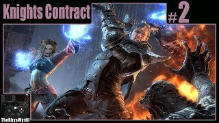 Knights Contract Playthrough | Part 2