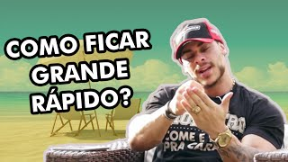 COMO FICAR GRANDE RÁPIDO? - PERGUNTE AO MONSTRO #58