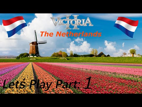 Let's play Victoria II as the Netherlands [1]