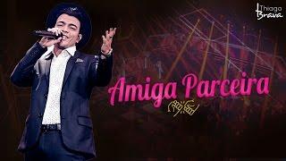 download musica THIAGO BRAVA - AMIGA PARCEIRA DVD TUDO NOVO DE NOVO