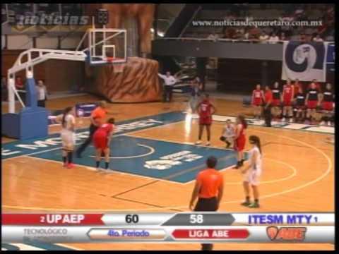 Básquetbol Universitario UPAEP vs ITESM Monterrey (Cuarto Cuarto)