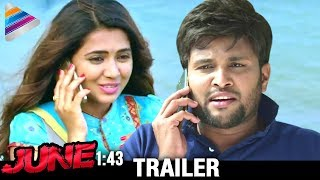 Latest 2017 Telugu Movie Trailers | June 1:43 Telugu Movie Trailer | Aditya | Richa | #June143