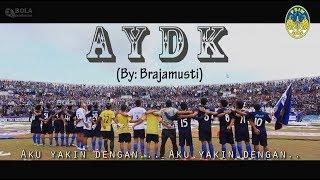 download lagu Anthem Psim Aku Yakin Dengan Kamu - By Brajamusti gratis