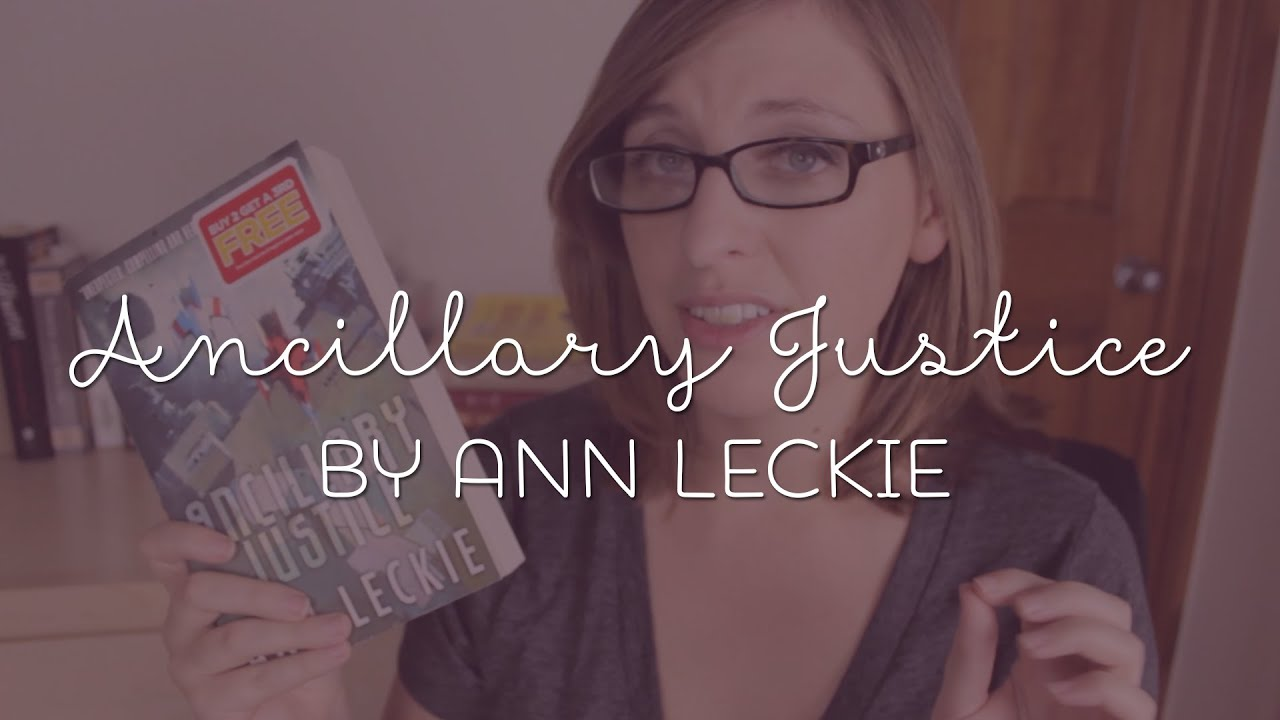 Ancillary Justice Ann Leckie 1st