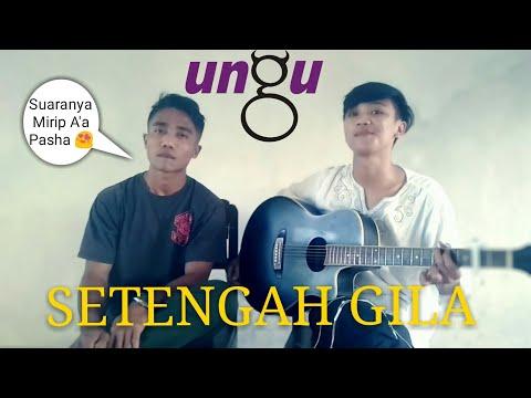 Download SUARA mirip pasha || SETENGAH GILA - UNGU cover by Munir Fingerstyle ft. Shantos Mp4 baru