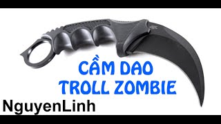 [ Bình Luận TRUY KICH ] Cầm dao Troll Zombie =)) By NguyenLinh