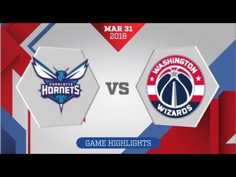 Charlotte Hornets vs Washington Wizards: March 31, 2018