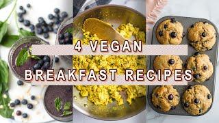 4 EASY Vegan Breakfast Recipes