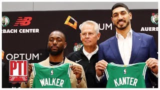Were Kemba Walker and Enes Kanter really the Celtics' Plan A? | PTI