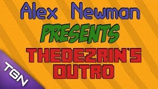 TheDezrin's New Outro Music