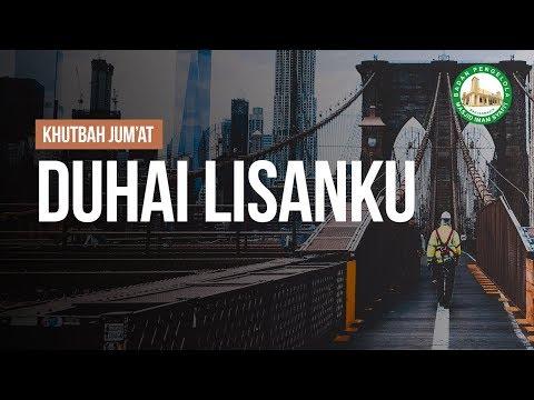 Duhai Lisanku - Ustadz Muhammad Hafidz Anshari, Lc