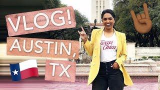 VLOG! Weekend in Austin, TX (SXSW & Sister's Bachelorette Party)   Deepica Mutyala