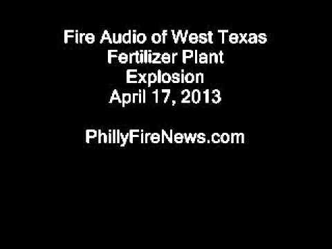 Fire Audio West Texas Fertilizer Plant 4/16/13