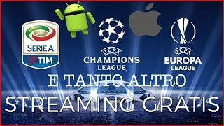 TUTTO il CALCIO streaming GRATIS su SMARTPHONE E PC! Android - Apple